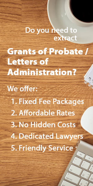Grant of Probate / Letters of Administration Lawyer Singapore